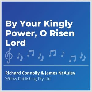 Blue-cover-music-By-Your-Kingly-Power-O-Risen-Lord