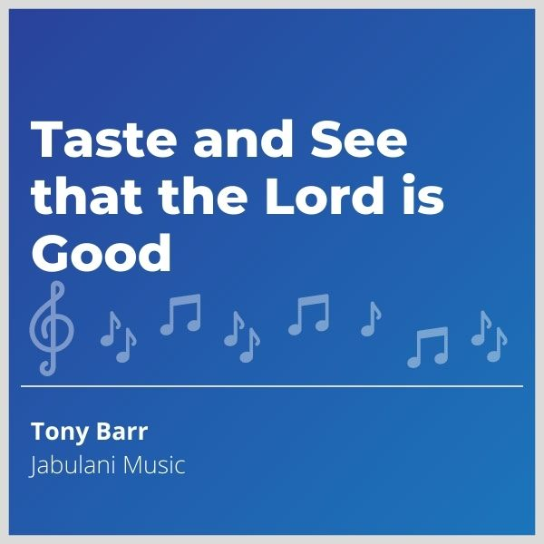 Blue-cover-music- Taste-and-See-that-the-Lord-is-Good