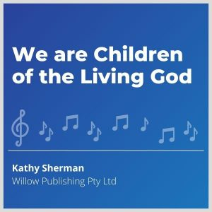Blue-cover-music- We-are-Children-of-the-Living-God