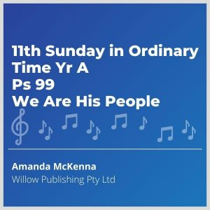 Blue-music-cover-11th-sunday-in-ordinary-time-yr-a-ps-99-we-are-His-people