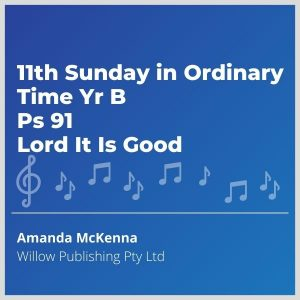 Blue-music-cover-11th-sunday-in-ordinary-time-yr-b-ps-91-Lord-it-is-good