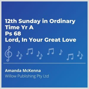 Blue-cover-music-12th-sunday-in-ordinary-time-yr-a-ps-68-Lord-in-great-love