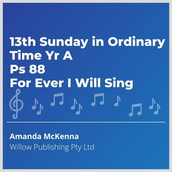 Blue-cover-music-13th-Sunday-in-Ordinary-Time-Yr-A-Ps-88-For-Ever-I-Will-Sing