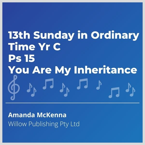 Blue-music-cover-13th-Sunday-in-Ordinary-Time-Yr-C-Ps-15-You-Are-My-Inheritance