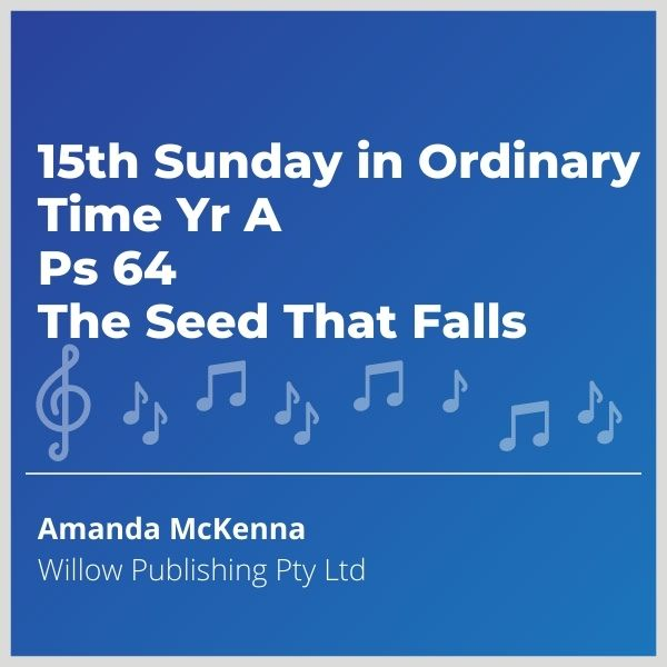 Blue-cover-music-15th-Sunday-in-Ordinary-Time-Yr-A-Ps-64-The-Seed-That-Falls