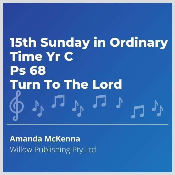 Blue-music-cover-15th-Sunday-in-Ordinary-Time-Yr-C-Ps-68-Turn-To-The-Lord