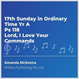 Blue-cover-music-17th-Sunday-in-Ordinary-Time-Yr-A-Ps-118-Lord-I-Love-Your-Commands