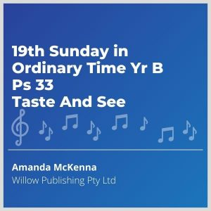 Blue-cover-music-19th-Sunday-in-Ordinary-Time-Yr-B-Ps-33-Taste-And-See