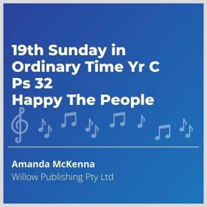 Blue-cover-music-19th-Sunday-in-Ordinary-Time-Yr-C-Ps-32-Happy-The-People