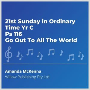 Blue-cover-music-21st-Sunday-in-Ordinary-Time-Yr-C-Ps-116-Go-Out-To-All-The-World
