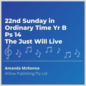Blue-cover-music-22nd-Sunday-in-Ordinary-Time-Yr-B-Ps-14-The-Just-Will-Live