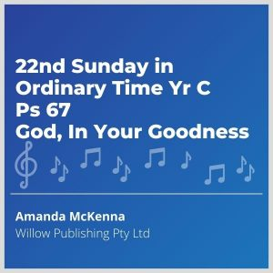Blue-cover-music-22nd-Sunday-in-Ordinary-Time-Yr-C-Ps-67-God-In-Your-Goodness