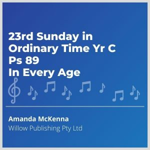 Blue-cover-music-23rd-Sunday-in-Ordinary-Time-Yr-C-Ps-89-In-Every-Age