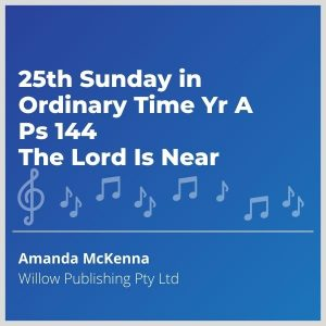 Blue-cover-music-25th-Sunday-in-Ordinary-Time-Yr-A-Ps-144-The-Lord-Is-Near