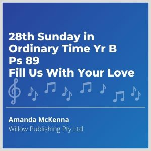 Blue-cover-music-28th-Sunday-in-Ordinary-Time-Yr-B-Ps-89-Fill-Us-With-Your-Love