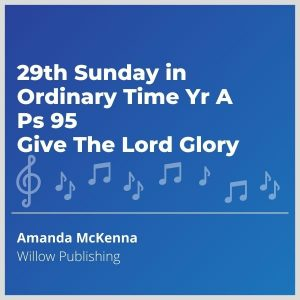 Blue-cover-music-29th-Sunday-in-Ordinary-Time-Yr-A-Ps-95-Give-The-Lord-Glory