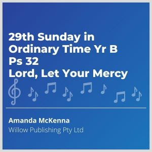 Blue-cover-music-29th-Sunday-in-Ordinary-Time-Yr-B-Ps-32-Lord-Let-Your-Mercy