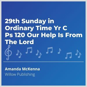 Blue-cover-music-29th-Sunday-in-Ordinary-Time-Yr-C-Ps-120-Our-Help-Is-From-The-Lord