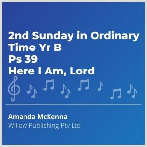 Blue-cover-music-2nd-Sunday-in-Ordinary-Time-Yr-B-Ps-39-Here-I-Am-Lord