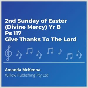 Blue-cover-music-2nd-Sunday-of-Easter-Divine-Mercy-Yr-B-Ps-117-Give-Thanks-To-The-Lord