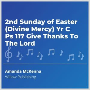 Blue-cover-music-2nd-Sunday-of-Easter-Divine-Mercy-Yr-C-Ps-117-Give-Thanks-To-The-Lord