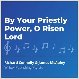 Blue-cover-music-By-Your-Priestly-Power-O-Risen-Lord