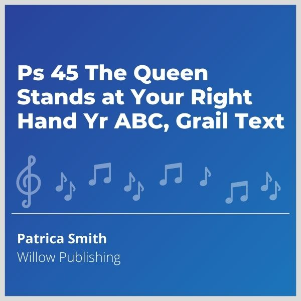Blue-cover-music-Ps-45-The-Queen-Stands-at-Your-Right-Hand-Yr-ABC-Grail-Text