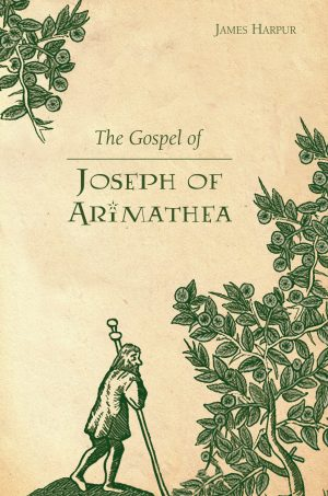 Man-leaves-cover-text-The-Gospel-of-Joseph-of-Arimathea-9781849521321-scaled