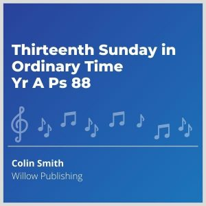 Blue-cover-music-Thirteenth-Sunday-in-Ordinary-Time-Yr-A-Ps-88