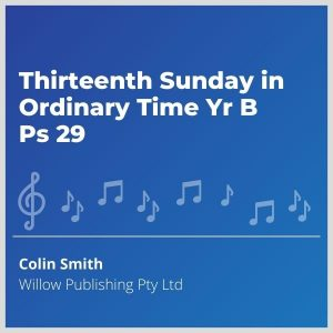 Blue-cover-music-Thirteenth-Sunday-in-Ordinary-Time-Yr-B-Ps-29