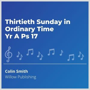 Blue-cover-music-Thirtieth-Sunday-in-Ordinary-Time-Yr-A-Ps-17