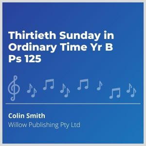 Blue-cover-music-Thirtieth-Sunday-in-Ordinary-Time-Yr-B-Ps-125