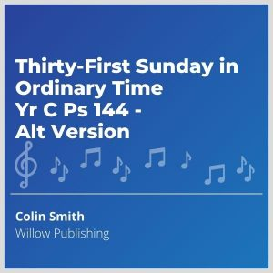 Blue-cover-music-Thirty-First-Sunday-in-Ordinary-Time-Yr-C-Ps-144-Alt-Version
