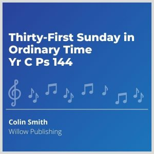 Blue-cover-music-Thirty-First-Sunday-in-Ordinary-Time-Yr-C-Ps-144