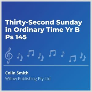 Blue-cover-music- Thirty-Second-Sunday-in-Ordinary-Time-Yr-B-Ps-145