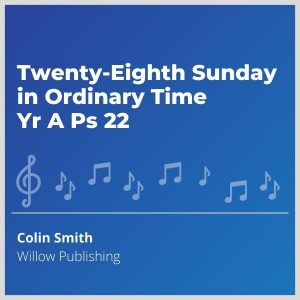 Blue-cover-music- Twenty-Eighth-Sunday-in-Ordinary-Time-Yr-A-Ps-22