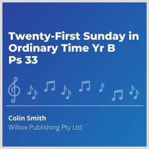 Blue-cover-music- Twenty-First-Sunday-in-Ordinary-Time-Yr-B-Ps-33