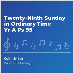 Blue-cover-music-Twenty-Ninth-Sunday-in-Ordinary-Time-Yr-A-Ps-95