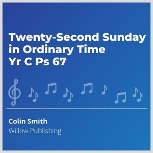 Blue-cover-music- Twenty-Second-Sunday-in-Ordinary-Time-Yr-C-Ps-67-