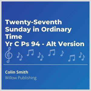 Blue-cover-music- Twenty-Seventh-Sunday-in-Ordinary-Time-Yr-C-Ps-94-Alt-Version