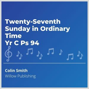 Blue-cover-music-Twenty-Seventh-Sunday-in-Ordinary-Time-Yr-C-Ps-94