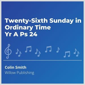Blue-cover-music- Twenty-Sixth-Sunday-in-Ordinary-Time-Yr-A-Ps-24