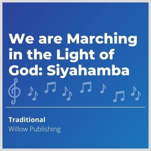 Blue-cover-music-We-are-Marching-in-the-Light-of-God-Siyahamba