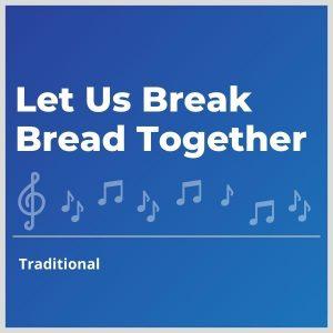 Blue-cover-music-Let-Us-Break-Bread-Together