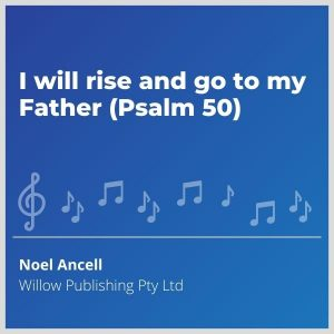 Blue-cover-music-I-will-rise-and-go-to-my-Father-Psalm-50
